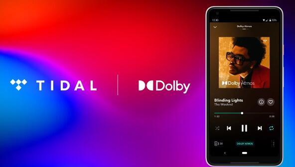 潮汐现在支持杜比全景声音乐 但仅在Android设备上
